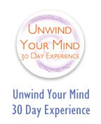 Unwind Your Mind 30-Day Experience