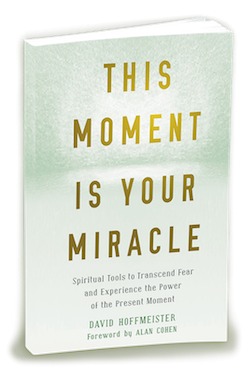 ACIM book This Moment Is Your Miracle